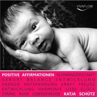 Positive Affirmationen für Schwangerschaft & Geburt