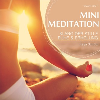 Mini Meditation - Klang der Stille