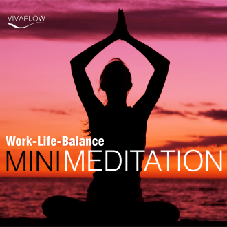 Mini Meditation - Work-Life-Balance