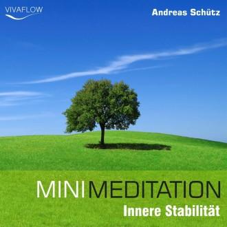 Mini Meditation - Innere Stabilität